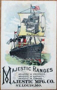Majestic Ranges 1890 Trade Card w/Steam Ship/Steamer - St. Louis & Clinton, MO