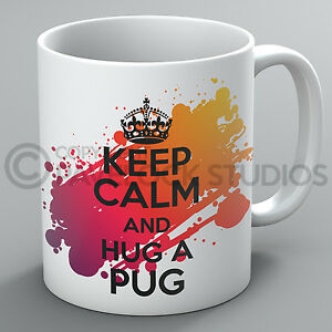 Keep Calm And Hug A Pug Mug Pugs Kisses Dogs Dog Lover Breed Puppy Pet Cup Gift