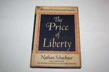 The Price of Liberty History of The American Jewish Com