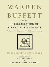 Warren Buffett and the Interpretation of Financial Statements : The Search for t