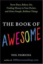 The Book of Awesome: Snow Days, Bakery Air, Findin