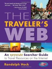 The Travelers Web: An Extreme Searcher Guide to T