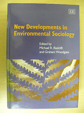 New Developments in Environmental Sociology, M. Redclift and G. Woodgate (eds)