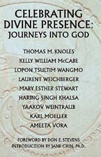 Celebrating Divine Presence : Journeys into God by Weintraub Yaakov, C....