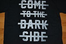 """Star Wars """"Come To The Dark Side"""" T-Shirt Men's Size: X-Large  Color: Black NWT"""