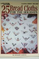 Leisure Arts 25 Bread Cloths For The Holidays  1996