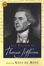 The Wisdom Of Thomas Jefferson (Philosophical Library), , Kees de Mooy, Very Goo