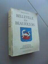 Belleville sur Saône BELLEVILLE EN BEAUJOLOIS Francis Mandy Histoire Oubliée