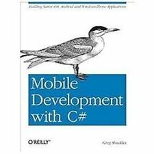 Mobile Development with C#: Building Native iOS, Android, and Windows Phone A...