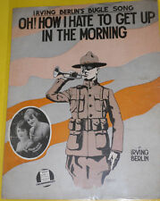 Oh! How I Hate To Get Up In The Morning 1918 Irving Berlin War I Sheet Music!