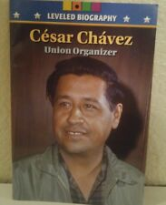 CESAR CHAVEZ BIOGRAPHY Union MCRAW HILL BELOW LEVELED READER 5TH GRADE 5 HISTORY