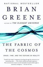 The Fabric of the Cosmos: Space, Time, and the Texture of Reality by Brian Gr...