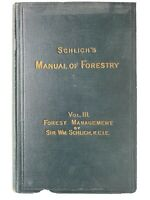Dr. Schlich's Manual of Forestry, Vol. III 1911