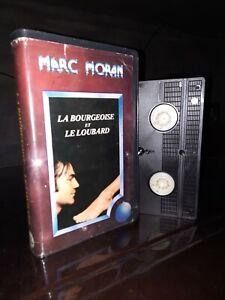 Vhs La Bourgeoise Et Le Loubard Marc Moran RARE
