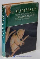 The Mammals: A Guide by Desmond Morris Very Good 1st Edition in Fair Dj 70322