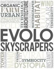 Evolo Skyscrapers (2012, Hardcover)