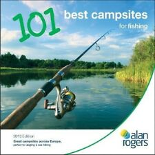 New, Alan Rogers - 101 Best Campsites for Fishing 2013, Alan Rogers Guides Ltd,