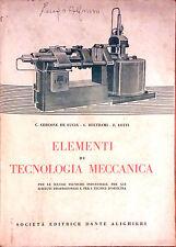 ELEMENTI DI TECNOLOGIA MECCAN. PER LE SCUOLE TECNICHE DI DE LUCIA-BELTRAMI-LOTTI
