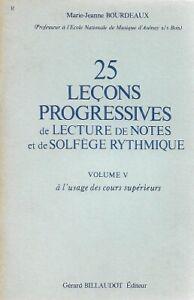 25 leçons progressives de lecture de notes et de solfège rythmique - Volume 5