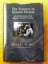 The Science in Science Fiction: 83 SF Predictions That Became Scientific Real...