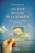 Los siete regalos de la memoria (Spanish Edition)