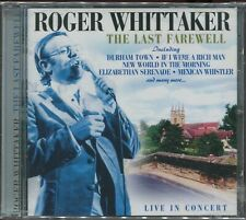 ROGER WHITTAKER - THE LAST FAREWELL - LIVE IN CONCERT - NEW SEALED