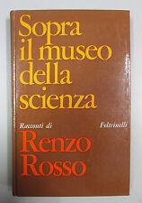 Rosso SOPRA IL MUSEO DELLA SCIENZA 1967 Feltrinelli