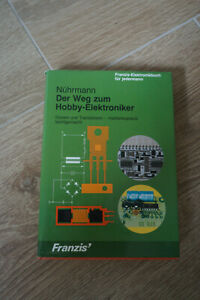 Der Weg zum Hobby-Elektroniker, Nührmann, Franzis-Verlag 1984, ISBN 3772363237