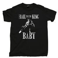 Hail To The King Baby T Shirt Sam Raimi Bruce Campbell Movies Blu Ray DVD Tee