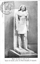CPA EGYPTE MUSEE DU CAIRE STATUE DE RANOFIR PRETRE DE PHTAH MEMPHITE (dos non di
