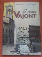 MIO VAJONT. CON DVD (IL) - COSSI PAOLO, PUGLIESE MARCO