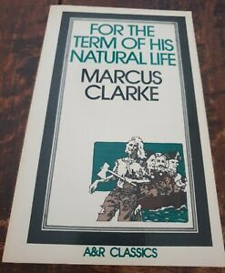 Marcus Clarke For the Term of his Natural Life Colonial Australia Classic PB 197