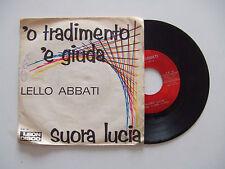 """Lello Abbati – 'O tradimento 'E Giuda/Suora Lucia-Disco Vinile 45 Giri 7"""" ITALIA"""