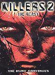 Killers 2: The Beast (DVD, 2003)