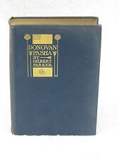 Gilbert Parker  DONOVAN PASHA   D.Appleton, NY  1902 1stEd Illust'd