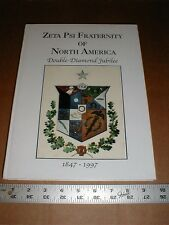 Zeta Psi Fraternity of North America 1847-1997 History chapters biographies bios