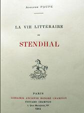 STENDHAL/LA VIE LITTERAIRE/A.PAUPE/ED H.CHAMPION/1914/EO/ENVOI A H.FLOURY