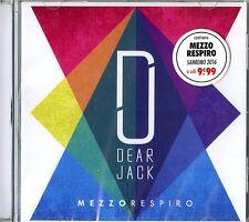 DEAR JACK MEZZO RESPIRO (SANREMO 2016) CD NUOVO E SIGILLATO !!