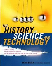 The History of Science and Technology: A Browser's Guide to the Great Discoverie