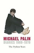Good, Michael Palin Diaries 1969-1979: The Python Years, Michael Palin, Book