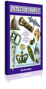 BOOK DETECTOR FINDS( 7 ) BY GORDON BAILEY. TREASURELAND-LTD- EST/2003