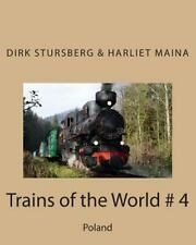 Trains of the World # 4 : Poland by Dirk Stursberg (2015, Paperback)