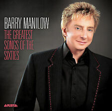 The Greatest Songs of the Sixties by Barry Manilow (CD, Oct-2006, Arista)
