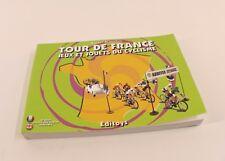 Tour de France Jeux et jouets du cyclisme Michel Blanchet Editoys