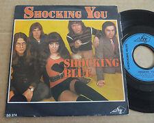 """DISQUE 45T DE SHOCKING BLUE  """" SHOCKING YOU """""""