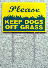 "PLEASE KEEP DOGS OFF GRASS  8""X12"" Plastic Coroplast Sign with Stake  NEW"