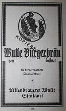 Brauerei Wulle Stuttgart Bürgerbräu Werbeanzeige anno 1925 Reklame Bier Werbung