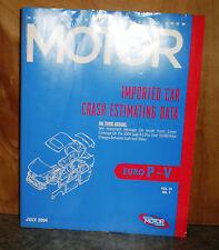 Motor Crash Estimating Guide - Imported Car EURO P-V - July 2004   VOL.31 NO.7