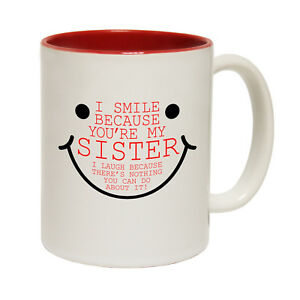 Fishing Mugs 123t I Smile Because Your My Sister Family MUG