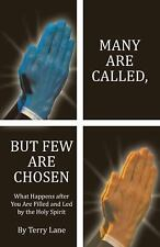 Many Are Called, but Few Are Chosen : What Happens after You Are Filled and...